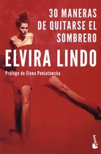 Téléchargement gratuit de livres j2ee 30 maneras de quitarse el sombrero (French Edition) par Elvira Lindo MOBI ePub PDF