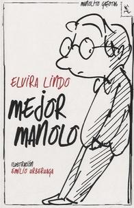Elvira Lindo et Emilio Urberuaga - Mejor Manolo.