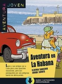 Elvira Sancho et Jordi Suris - Aventura en La Habana.