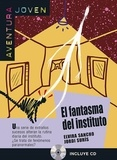 Elvira Sancho - El fantasma del instituto. 1 CD audio