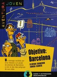 Elvira Sancho et Jordi Suris - Objetivo: Barcelona.