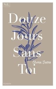 Elvira Sastre - Douze jours sans toi.