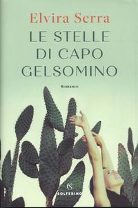 Elvira Serra - Le stelle di Capo Gelsomino.