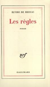 Elvire de Brissac - Les règles.