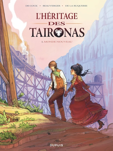 L'héritage des Taironas Tome 1 Monde nouveau