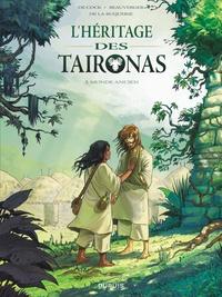 Elvire De Cock et Stéphane Beauverger - L'héritage des Taironas Tome 2 : Monde ancien.