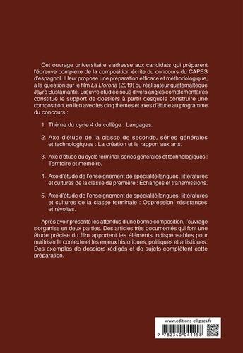 Jayro Bustamante : La Llorona, 2019. Epreuve de composition au CAPES d'espagnol  Edition 2021