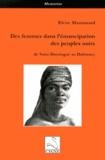 Elvire Maurouard - Des femmes dans l'émancipation des peuples noirs - De Saint-Domingue au Dahomey.