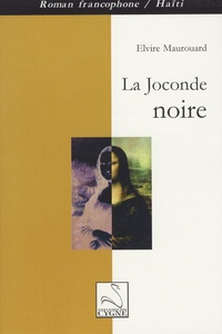 Elvire Maurouard - La joconde noire.