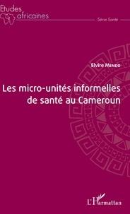 Les micro-unités informelles de santé au Cameroun.pdf