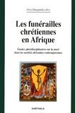 Elvis Elengabeka - Les funérailles chrétiennes en Afrique - Etudes pluridisciplinaires sur la mort dans les sociétés africaines contemporaines.