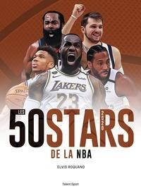 Elvis Roquand - Les 50 stars de la NBA.