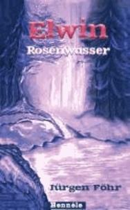 Elwin 03. Rosenwasser.