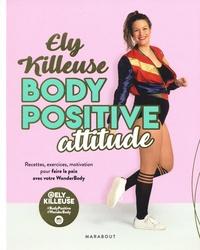 Ely Killeuse - Body Positive attitude.