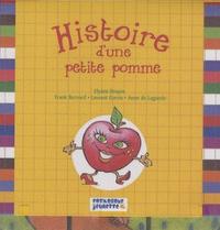 Elyane Bruyas et Frank Bernard - Histoire d'une petite pomme.