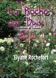 Elyane Rochefort - La maison de Léonie.