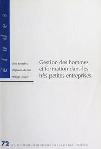 Elyes Bentabet et Stéphane Michun - Gestion des hommes et formation dans les très petites entreprises.
