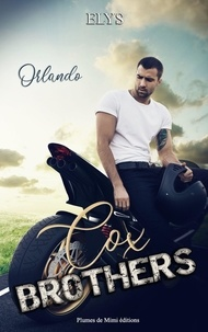 Elys - Cox Brothers - Tome 1 : Orlando.