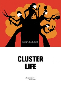 Elza Cellier - Cluster life.