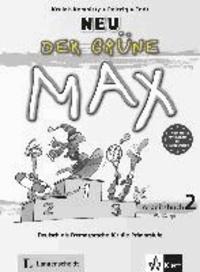 Der grüne Max - Neubearbeitung 2012 / Arbeitsbuch mit Audio-CD 2 - Deutsch als Fremdsprache für die Primarstufe.pdf
