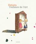 Elzbieta - L'enfance de l'Art.