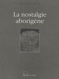 Elzbieta - La nostalgie aborigène.