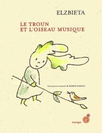 Elzbieta - Le troun et l'oiseau musique.