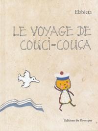 Elzbieta - Le voyage de Couci-Couça.