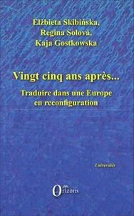 Vingt-cinq ans après... - Traduire dans une Europe en reconfiguration.pdf