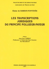 Elzéar de Sabran-Pontevès - Les transcriptions juridiques du principe pollueur-payeur.