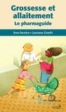 Ema Ferreira et Lauriane Ginefri - Grossesse et allaitement - Le pharmaguide.