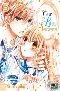 Ema Toyama - Our Little Secrets T05.