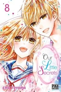 Ema Toyama - Our Little Secrets T08.