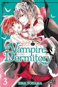 Ema Toyama - Vampire Dormitory Tome 3 : .