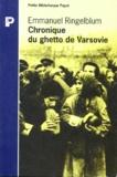 Emanuel Ringelblum - Chronique du ghetto de Varsovie.