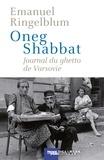 Emanuel Ringelblum - Oneg Shabbat - Journal du ghetto de Varsovie.