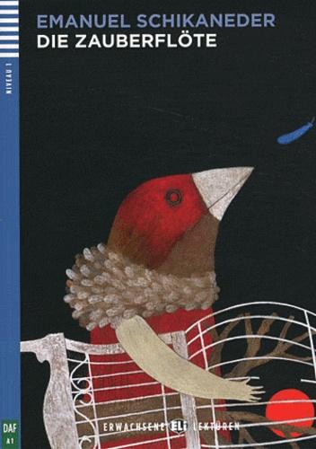 Emanuel Schikaneder - Die Zauberflöte. 1 CD audio