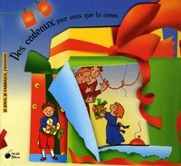 Emanuela Bussolati et Alessandro Zecca - Des cadeaux pour ceux que j'aime.