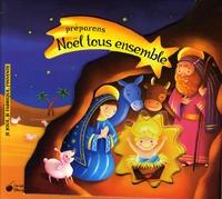 Emanuela Bussolati et Letizia Geminiani - Préparons Noël tous ensemble.