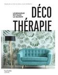 Emanuela Cino et Jean-Louis Serrato - Déco thérapie - Le bonheur est dans la maison.