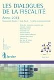Emanuele Ceci et Vincent Deckers - Les dialogues de la fiscalité – Anno 2013 - Anno 2013.