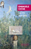 Emanuele Coccia - La vie sensible.