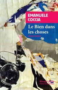 Emanuele Coccia - Le bien dans les choses.