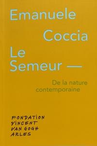 Emanuele Coccia - Le semeur - De la nature contemporaine.