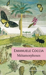 Emanuele Coccia - Métamorphoses.