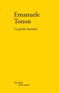 Emanuele Tonon - La prime lumière.