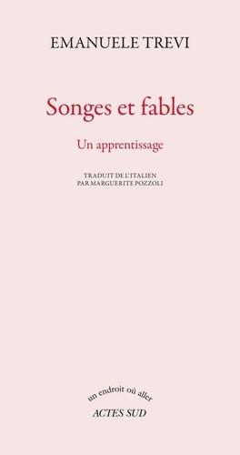 Songes et fables. Un apprentissage