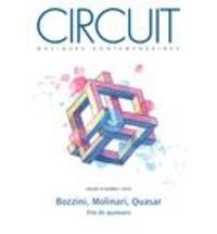 Emanuelle Majeau-Bettez et Maxime McKinley - Circuit  : Circuit. Vol. 29 No. 3,  2019 - Bozzini, Molinari, Quasar: trio de quatuors.