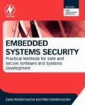 Embedded Systems Security - Practical Methods for Safe and Secure Software and Systems Development.