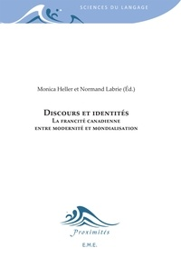 EME (Editions) - Discours et identités - La francité canadienne entre modernité et mondialisation.